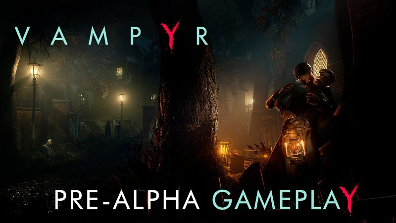 Vampyr gameplay trailer and E3 trailers released