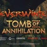 Neverwinter: Tomb of Annihilation – Official Announcement