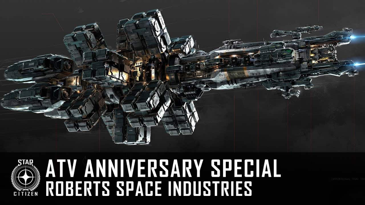 Star Citizen: ATV Anniversary Special - Roberts Space Industries