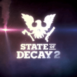 State of Decay 2 Releasing On Steam In Early 2020