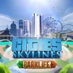 Cities: Skylines Parklife DLC gameplay released