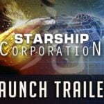 Starship building sim Starship Corporation coming out of Early Access