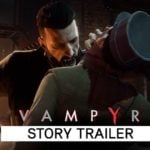 Vampyr gets new story trailer