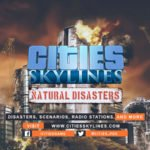 Cities: Skylines Natural Disasters DLC is headed for consoles