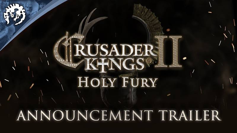 Crusader Kings 2: Holy Fury expansion announced | ISK Mogul