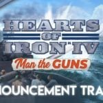 Hearts of Iron IV: Man the Guns shows changes in new videos