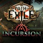 Path of Exile 3.3, Incursion League announced