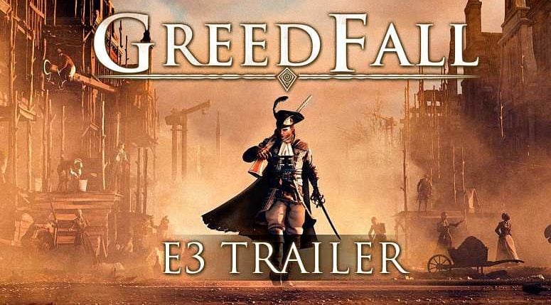 Greedfall E3 2018 trailer