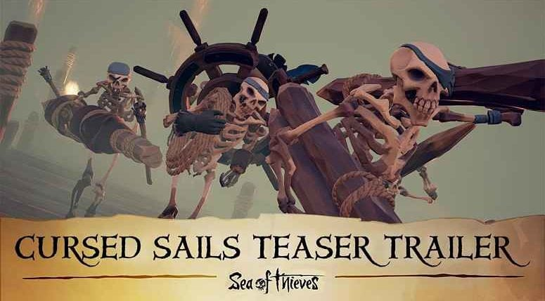 Sea of Thieves Cursed Sails Update
