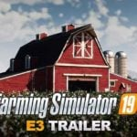 Farming Simulator 19 – Release date and PC requirements