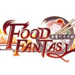 Food Fantasy Beginner's Guide