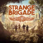 Strange Brigade gets six minute gameplay preview
