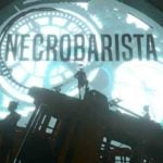 Necrobarista is a game for the undead Starbucks worker in you