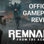 Take a look at new gameplay of Remnant: From the Ashes