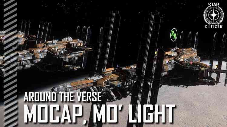 Star Citizen Around the Verse Mocap Mo Light