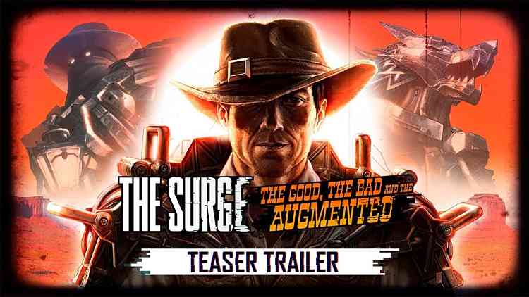 The Surge The Good, the Bad, and the Augmented Teaser Trailer