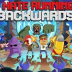 I Hate Running Backwards shows off chaotic gameplay in new trailer