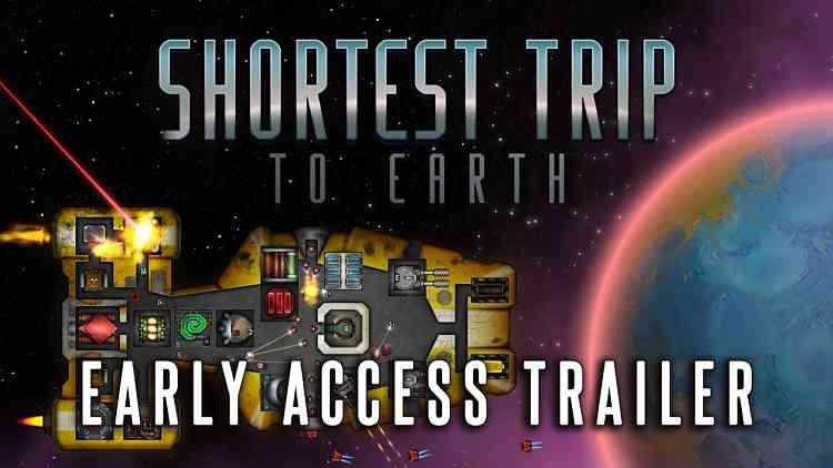 Shortest Trip to Earth - Early Access Trailer