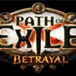 Path of Exile: Betrayal Patch Notes Released