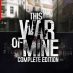 This War of Mine comes to Switch