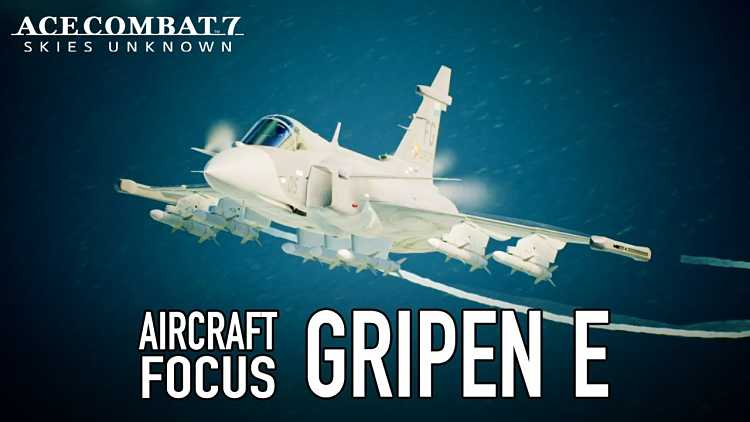 Ace Combat 7: Skies Unknown Gripen E Trailer