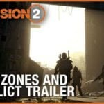 The Division 2 teases Dark Zones in new trailer