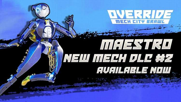 Maestro joins the Override: Mech City Brawl roster