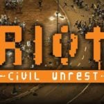 RIOT: Civil Unrest aims for an early February release date