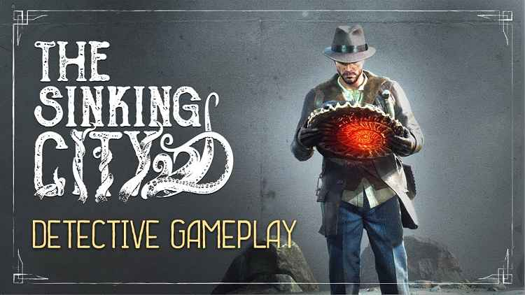 The Sinking City Detective Gameplay Trailer