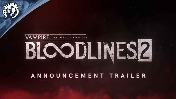 Vampire: The Masquerade – Bloodlines 2 Officially Announced