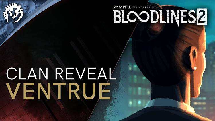 Vampire: The Masquerade - Bloodlines 2 Venture Clan