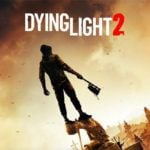Square Enix is Publishing Dying Light 2