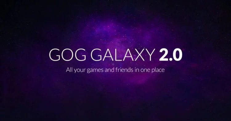 GOG Galaxy 2.0 is in open beta now