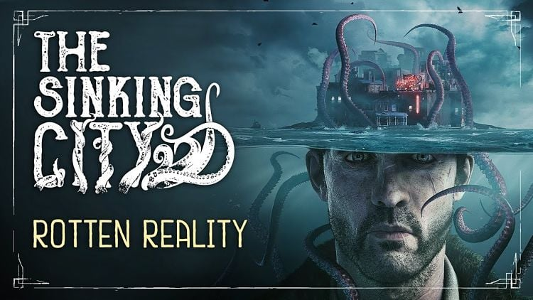 The Sinking City Rotten Reality Trailer