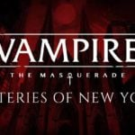 Vampire: The Masquerade - Coteries of New York announced