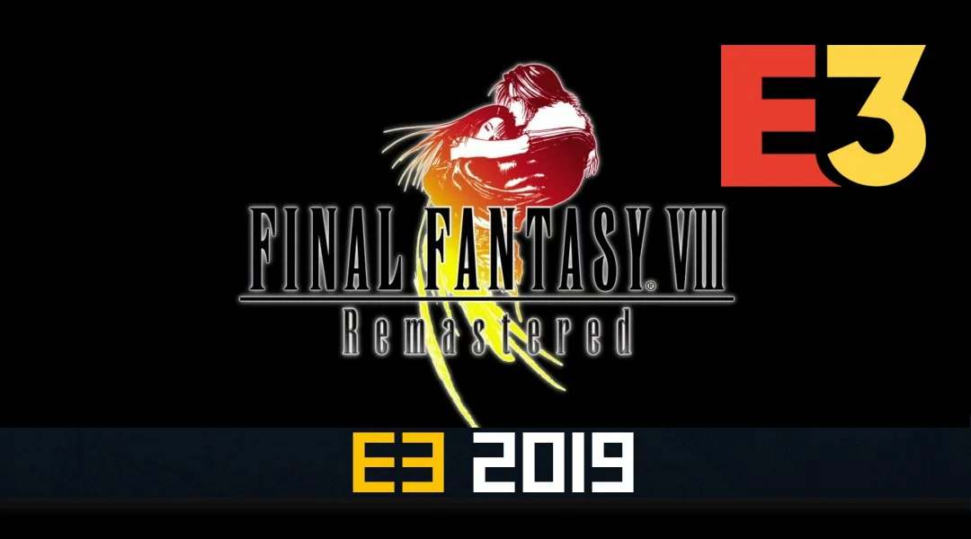Final Fantasy 8 Remastered Officially Confirmed