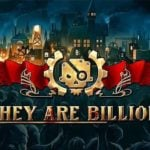 They Are Billions leaves Early Access, brings campaign
