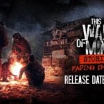 Last This War of Mine DLC, Fading Embers, wraps story