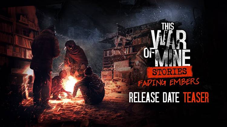 Fading Embers, Last This War of Mine DLC
