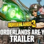Borderlands 3 hypes up another new trailer