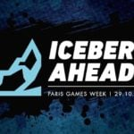 Iceberg Interactive to Reveal New Games in 'Iceberg Ahead' at Paris Games Week 2019