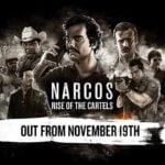 Narcos: Rise of the Cartels gets release date