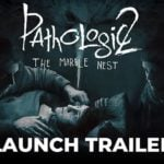 Get Pathologic 2: Marble Nest DLC Free
