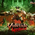 Killing Floor 2's Yuletide Horror is here