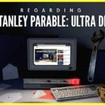 The Stanley Parable: Ultra Deluxe Has Been Delayed to 2020
