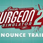 Surgeon Simulator 2 is coming out next year