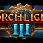Torchlight Frontiers changed to Torchlight III, not free-to-play