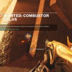 Destiny 2: Forsaken – Wanted: Combustor Valus Weekly Bounty