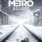 4A Games has removed the Denuvo DRM from Metro: Exodus