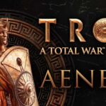 Total War Saga: Troy Aeneas Reveal